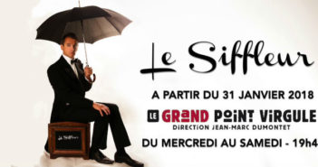Le siffleur avis spectacle Paris